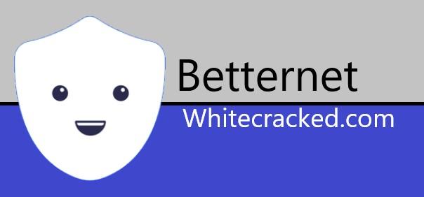 Betternet Crack