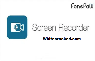 FonePaw Screen Recorder Crack